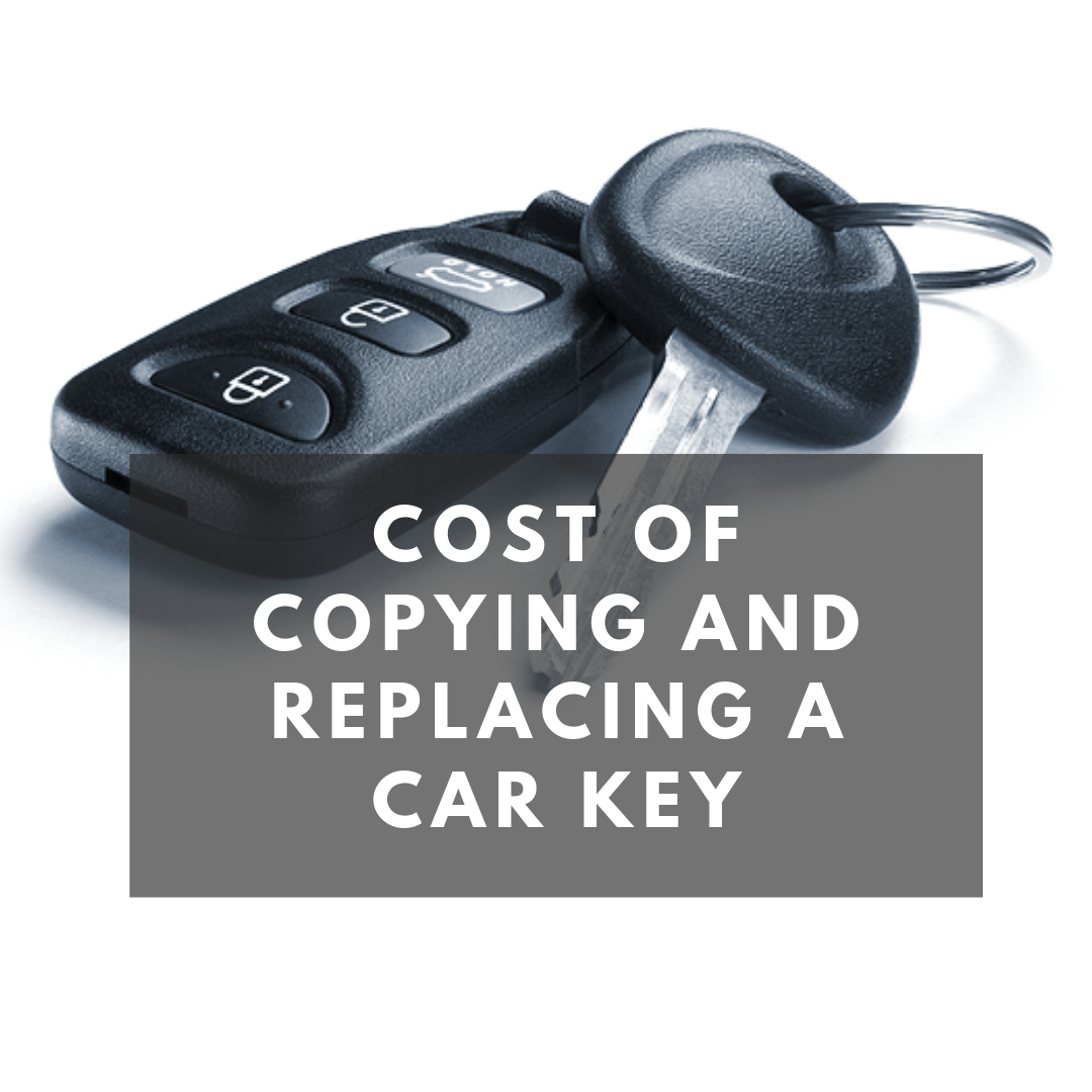 Cost of copying and replacing a car key